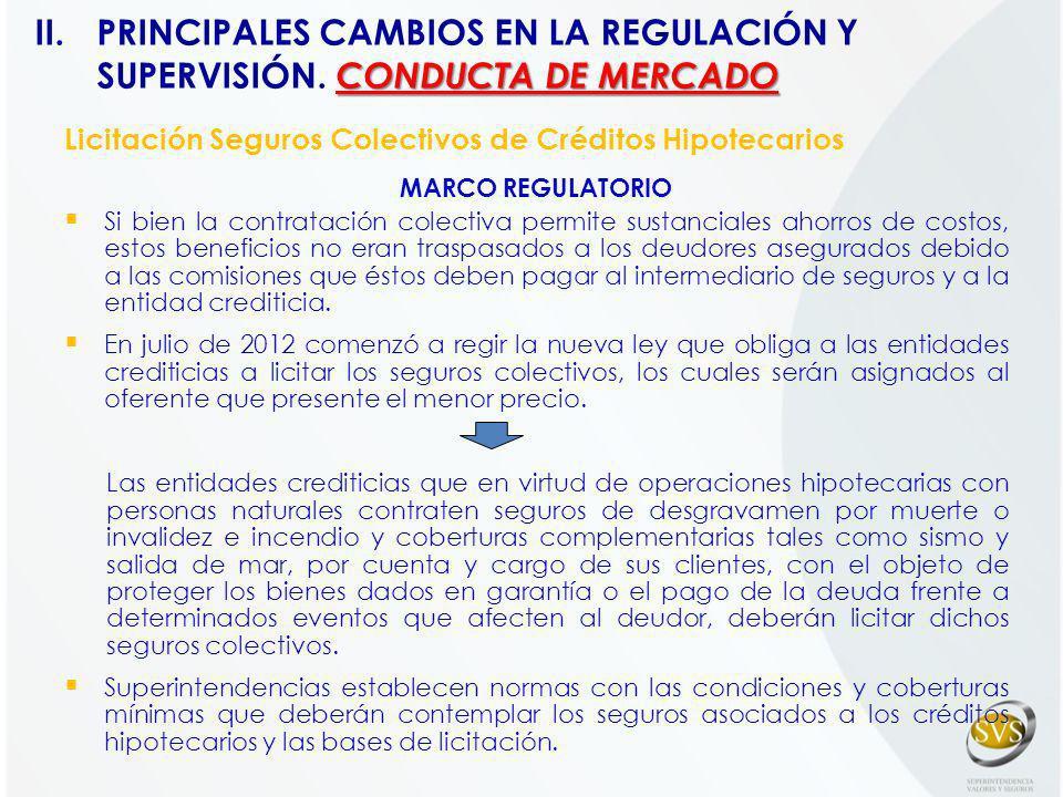 Licitación Seguros Colectivos de Créditos Hipotecarios MARCO REGULATORIO Si bien la contratación colectiva permite sustanciales ahorros de costos, est
