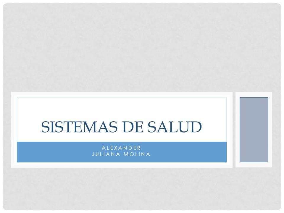 ALEXANDER JULIANA MOLINA SISTEMAS DE SALUD