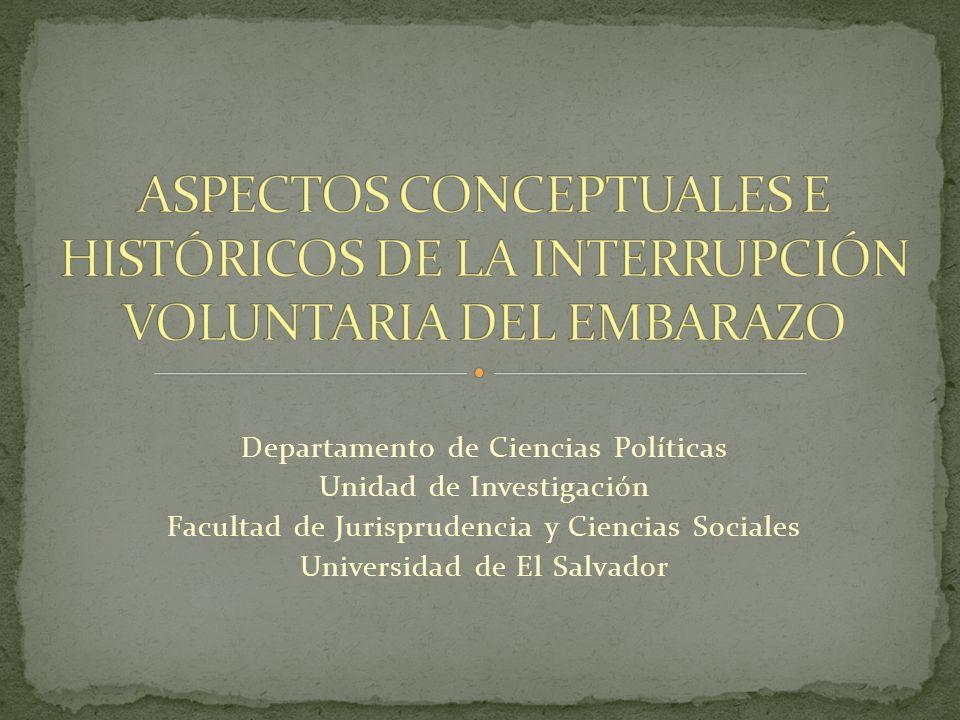 Departamento de Ciencias Políticas Unidad de Investigación Facultad de Jurisprudencia y Ciencias Sociales Universidad de El Salvador