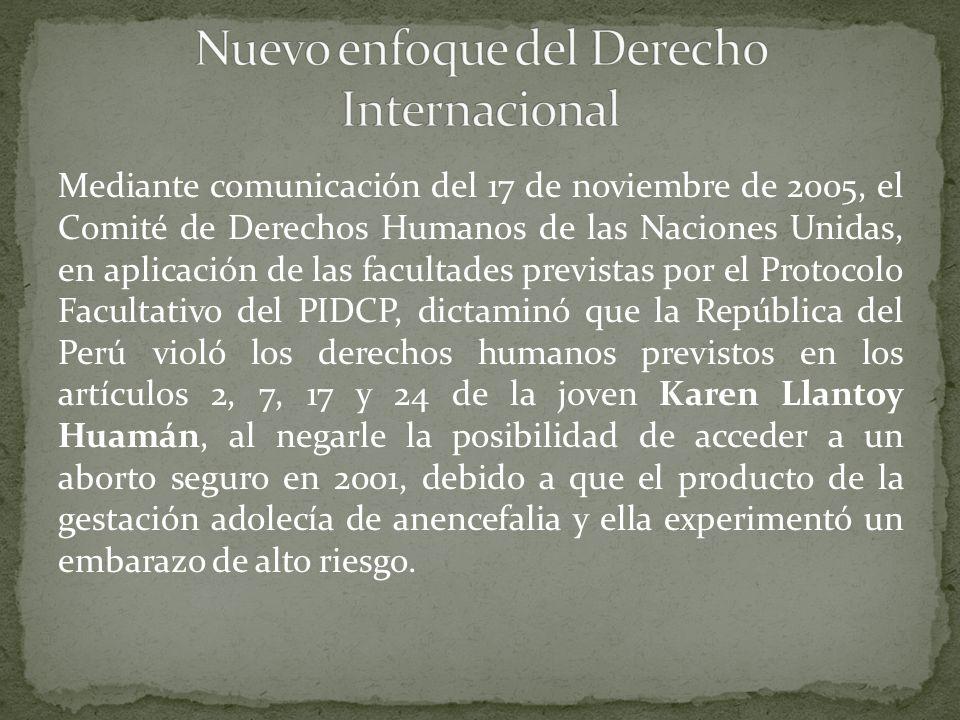 Mediante comunicación del 17 de noviembre de 2005, el Comité de Derechos Humanos de las Naciones Unidas, en aplicación de las facultades previstas por
