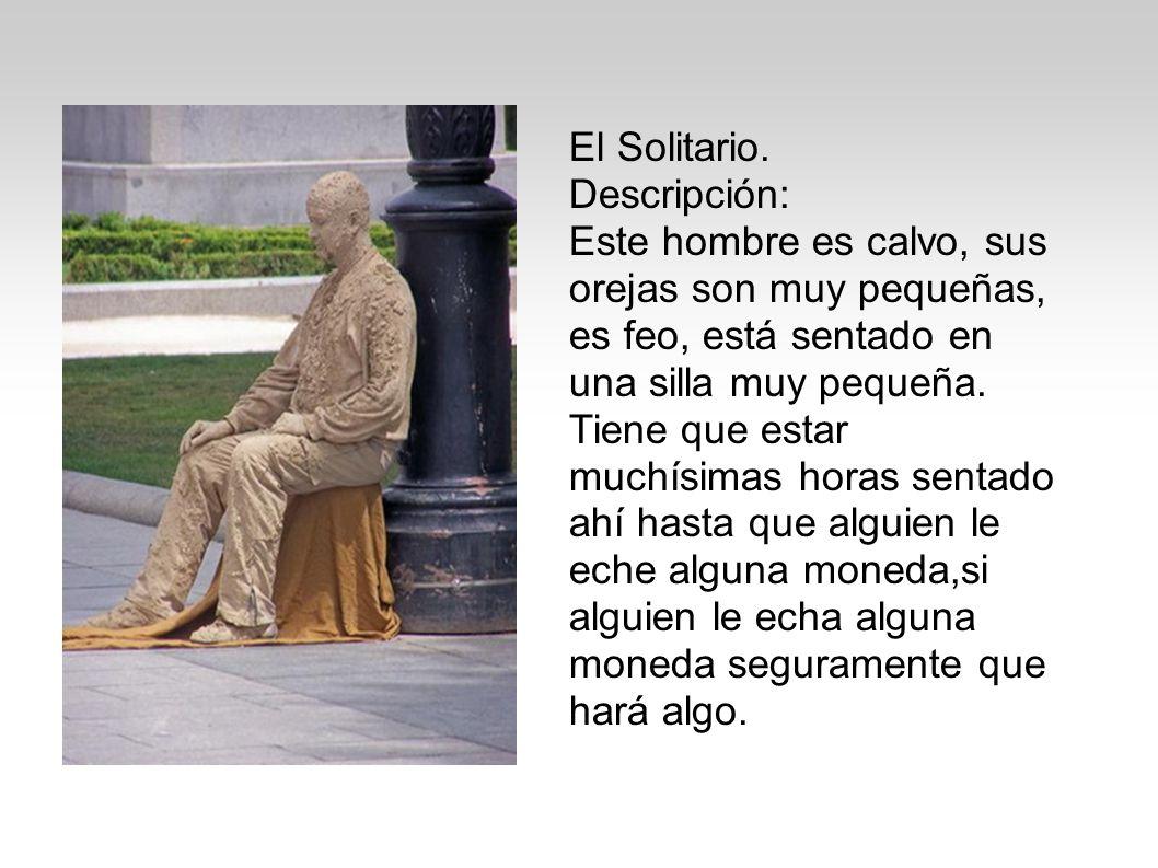 El Solitario.