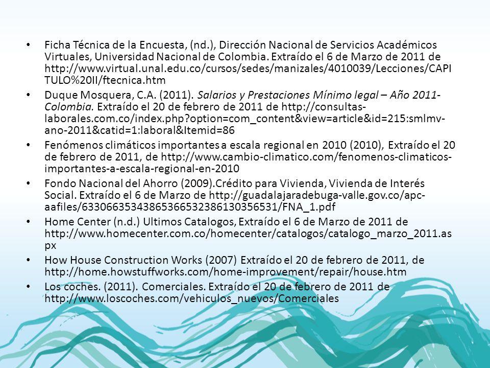 Ficha Técnica de la Encuesta, (nd.), Dirección Nacional de Servicios Académicos Virtuales, Universidad Nacional de Colombia. Extraído el 6 de Marzo de