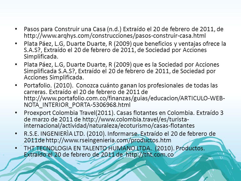Pasos para Construir una Casa (n.d.) Extraído el 20 de febrero de 2011, de http://www.arqhys.com/construcciones/pasos-construir-casa.html Plata Páez,