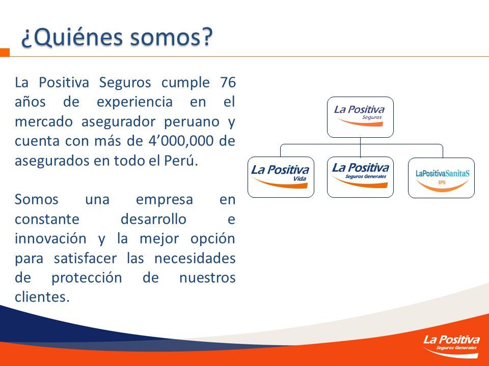 ¿Quiénes somos? La Positiva Seguros cumple 76 años de experiencia en el mercado asegurador peruano y cuenta con más de 4000,000 de asegurados en todo