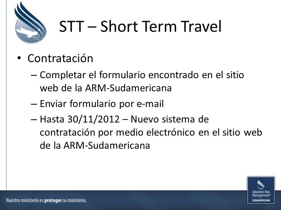 STT – Short Term Travel Contratación – Completar el formulario encontrado en el sitio web de la ARM-Sudamericana – Enviar formulario por e-mail – Hast