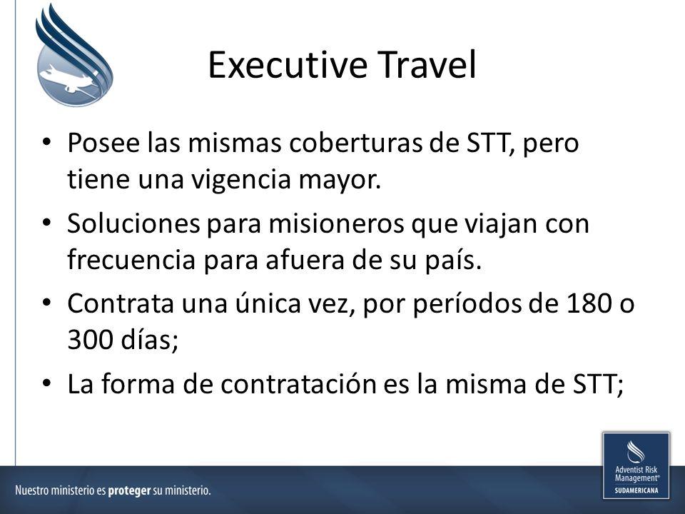 Executive Travel Posee las mismas coberturas de STT, pero tiene una vigencia mayor. Soluciones para misioneros que viajan con frecuencia para afuera d