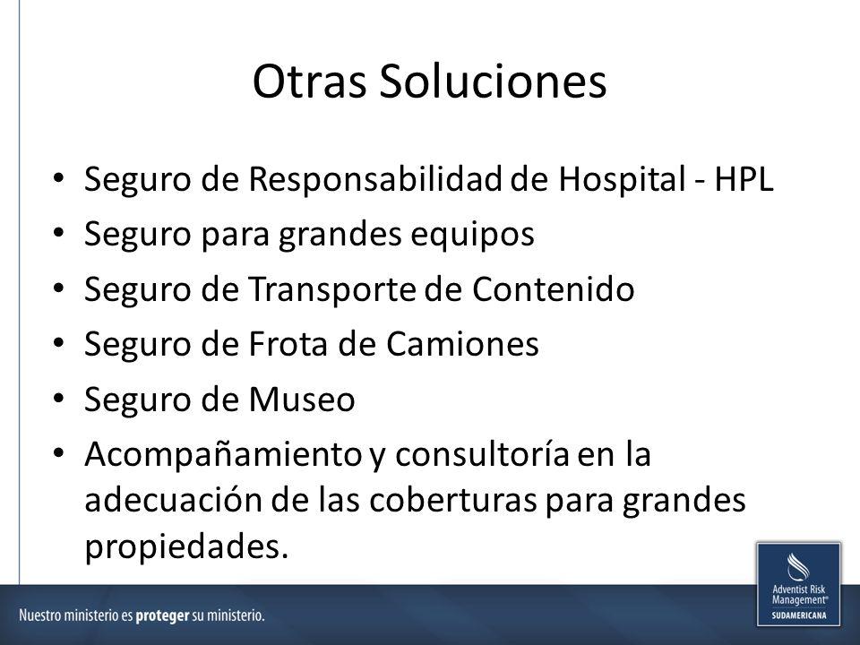 Otras Soluciones Seguro de Responsabilidad de Hospital - HPL Seguro para grandes equipos Seguro de Transporte de Contenido Seguro de Frota de Camiones Seguro de Museo Acompañamiento y consultoría en la adecuación de las coberturas para grandes propiedades.