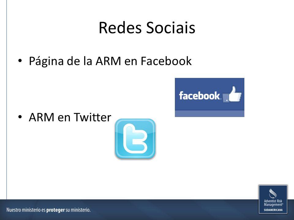 Redes Sociais Página de la ARM en Facebook ARM en Twitter