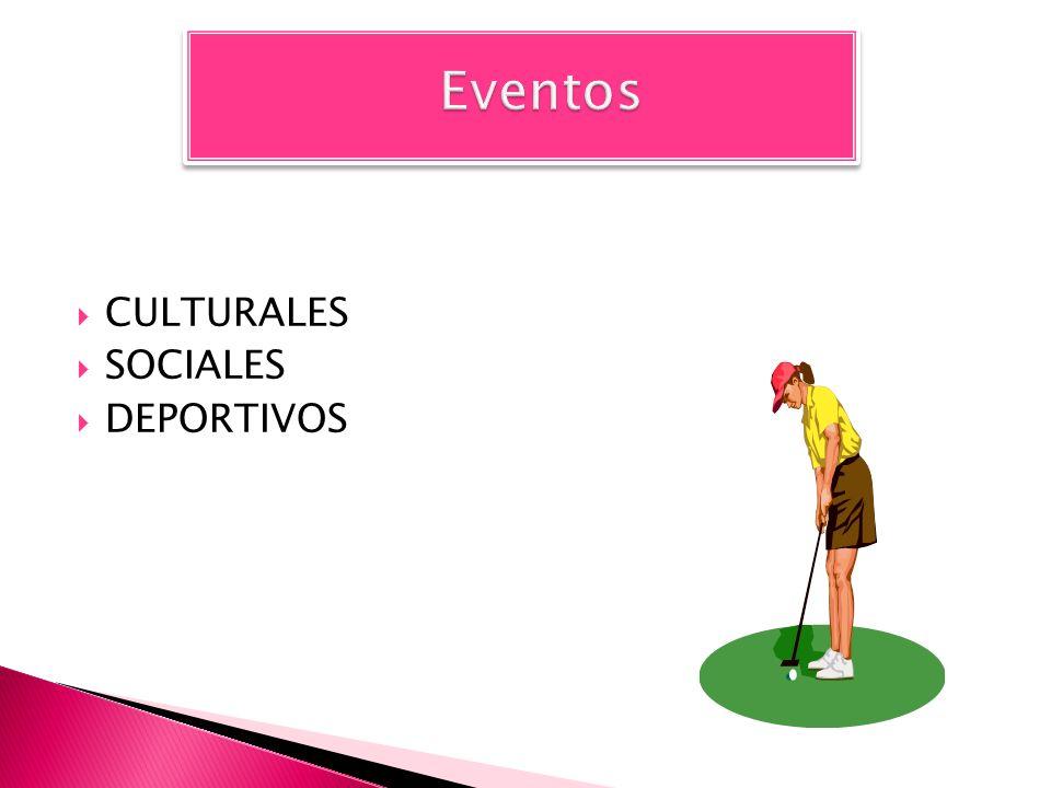 CULTURALES SOCIALES DEPORTIVOS