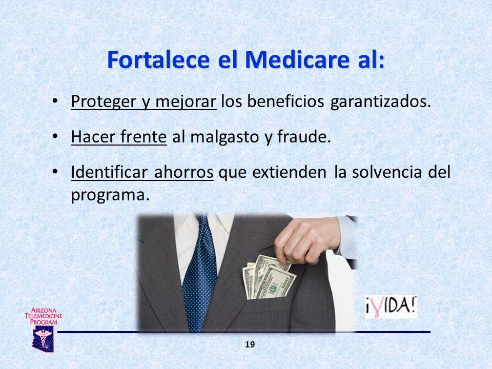 Proteger y mejorar los beneficios garantizados.Hacer frente al malgasto y fraude.