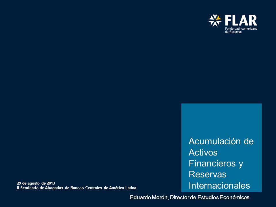 Febrero 08 de 2012 Bogotá D.C., Colombia Acumulación de Activos Financieros y Reservas Internacionales 29 de agosto de 2013 II Seminario de Abogados d