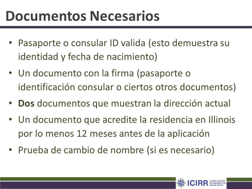 Documentos Necesarios Pasaporte o consular ID valida (esto demuestra su identidad y fecha de nacimiento) Un documento con la firma (pasaporte o identi
