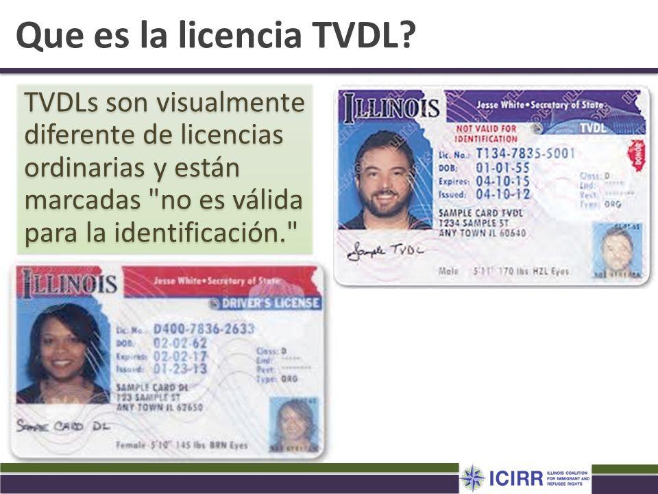 Que es la licencia TVDL? TVDLs son visualmente diferente de licencias ordinarias y están marcadas