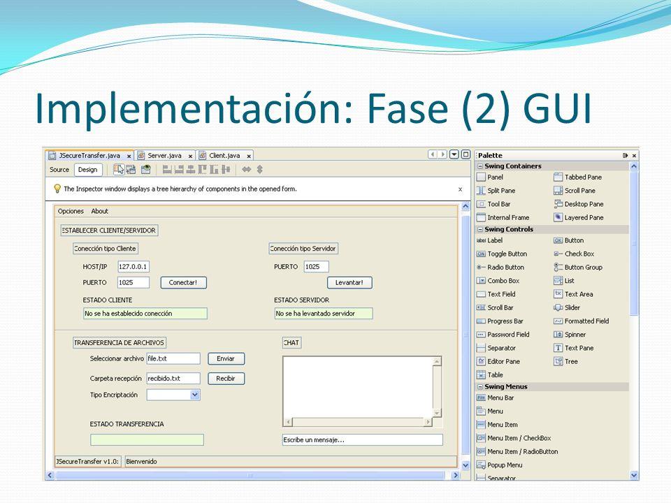 Implementación: Fase (2) GUI