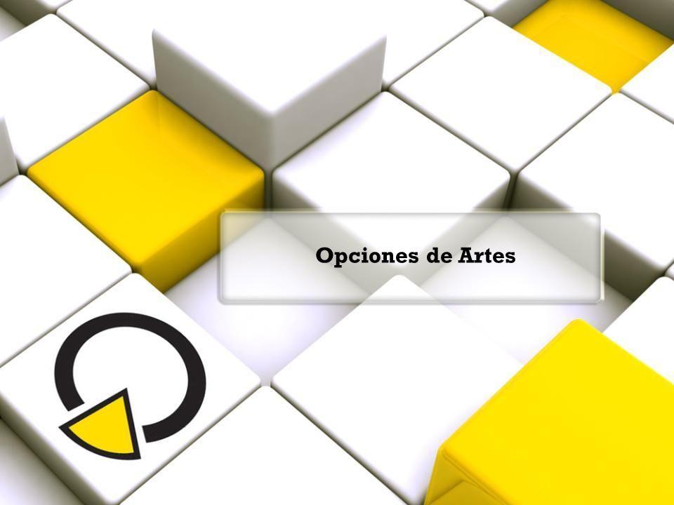 Opciones de Artes