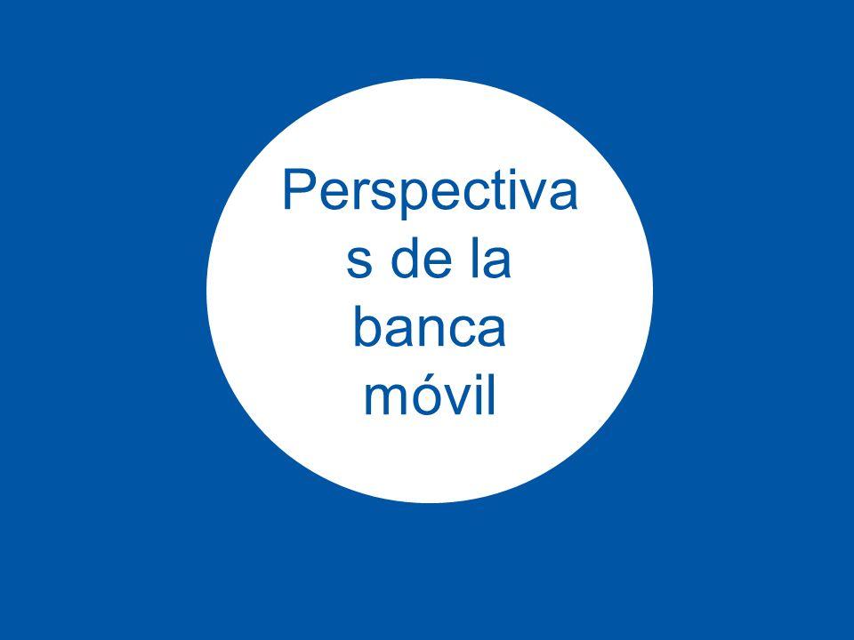 17 Perspectiva s de la banca móvil