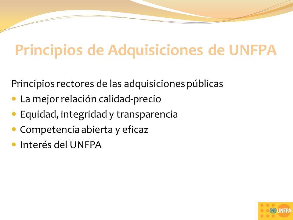 Principios de Adquisiciones de UNFPA Principios rectores de las adquisiciones públicas La mejor relación calidad-precio Equidad, integridad y transparencia Competencia abierta y eficaz Interés del UNFPA 4