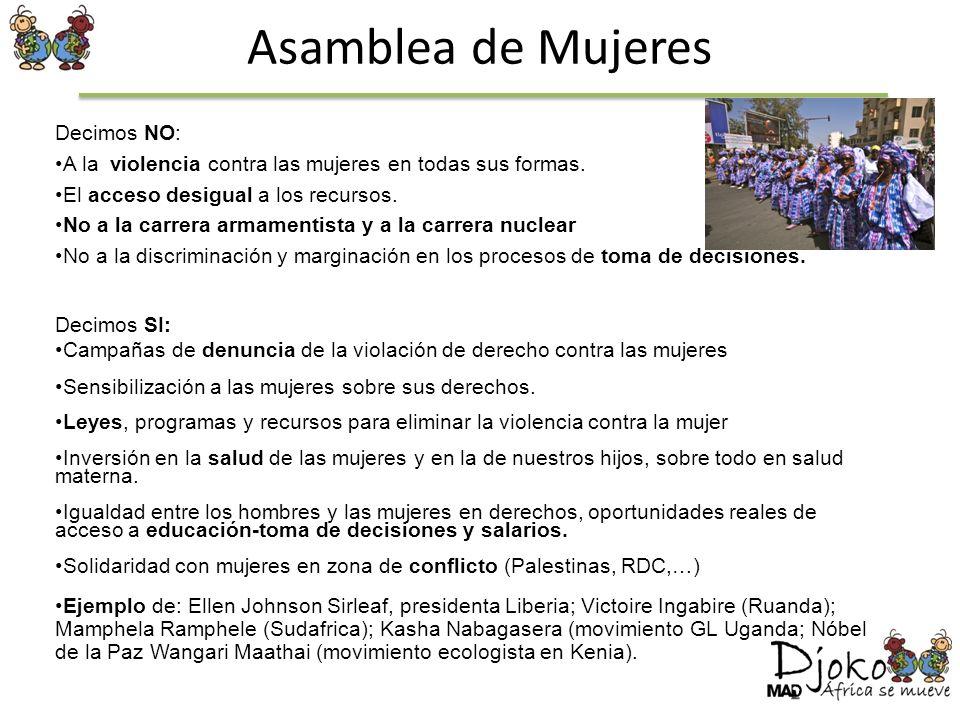 Asamblea de Mujeres Decimos NO: A la violencia contra las mujeres en todas sus formas. El acceso desigual a los recursos. No a la carrera armamentista