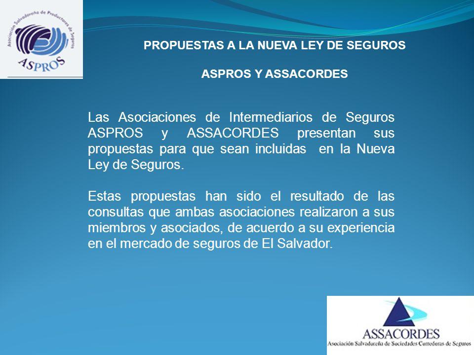 Las Asociaciones de Intermediarios de Seguros ASPROS y ASSACORDES presentan sus propuestas para que sean incluidas en la Nueva Ley de Seguros.