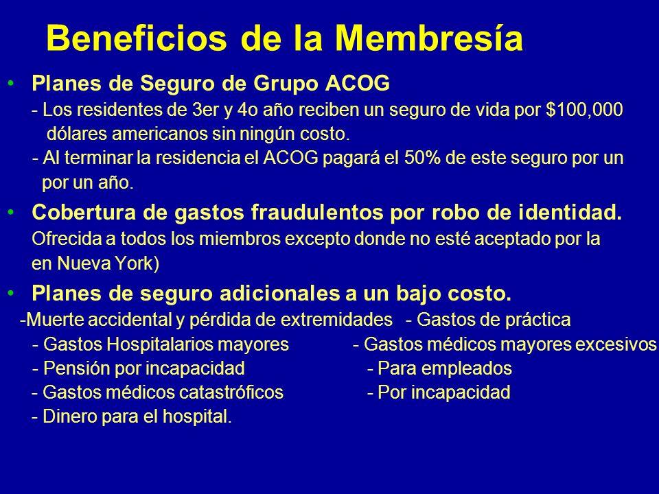 Beneficios de la membresía Oportunidades de liderazgo en el ACOG.Oportunidades de liderazgo en el ACOG. Página web – www.acog.orgPágina web – www.acog