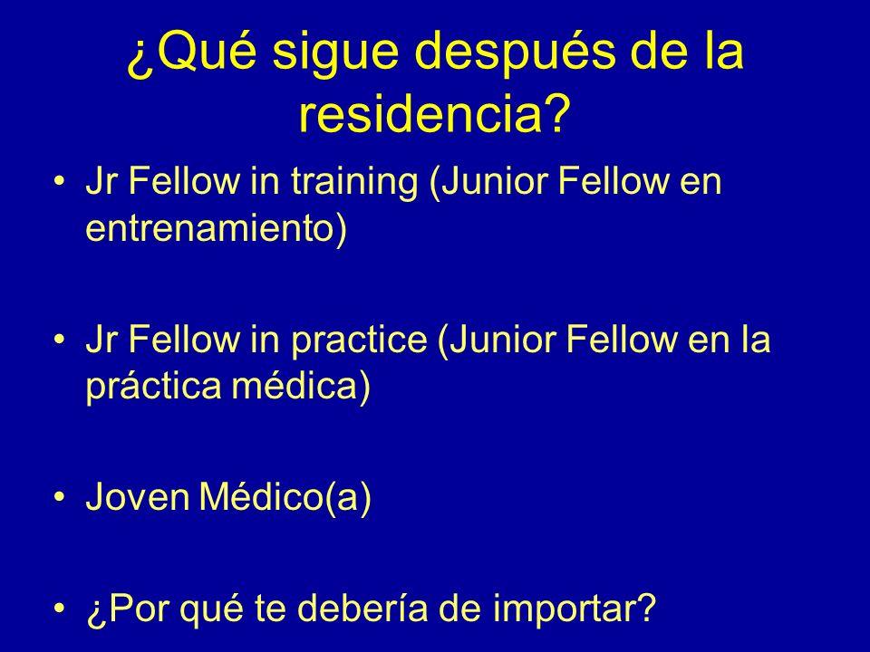 Criterios para ser Junior Fellow Residentes de programas aprovados de especialidad o sub-especialidad en Ginecología y Obstetricia (EUA, Canada, Méxic