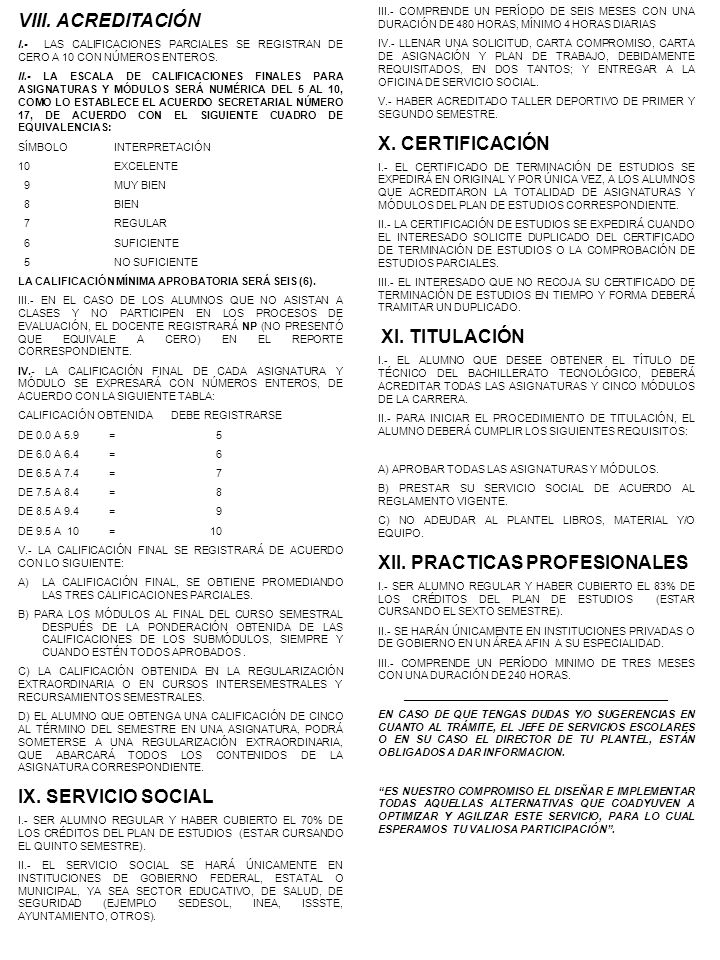 VIII.ACREDITACIÓN I.- LAS CALIFICACIONES PARCIALES SE REGISTRAN DE CERO A 10 CON NÚMEROS ENTEROS.