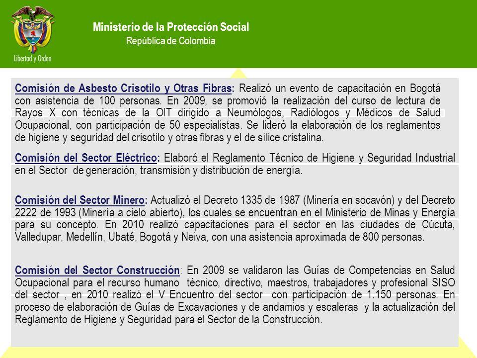 Ministerio de la Protección Social República de Colombia Comisión del Sector Eléctrico: Elaboró el Reglamento Técnico de Higiene y Seguridad Industrial en el Sector de generación, transmisión y distribución de energía.