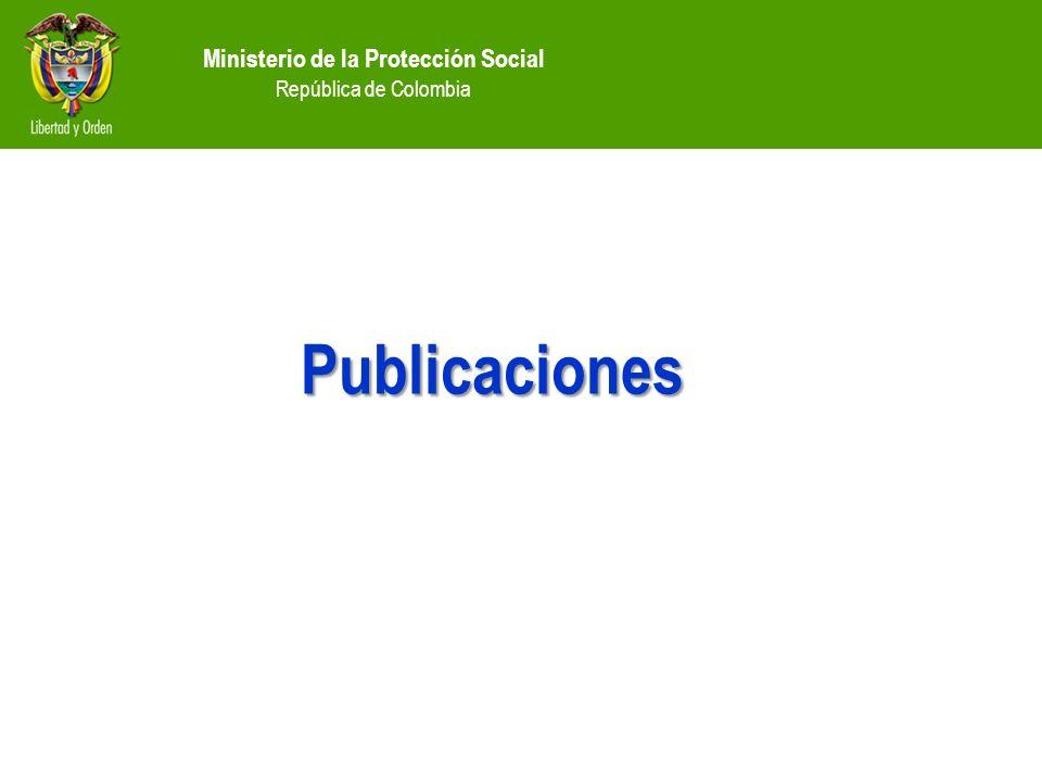 Ministerio de la Protección Social República de Colombia Publicaciones