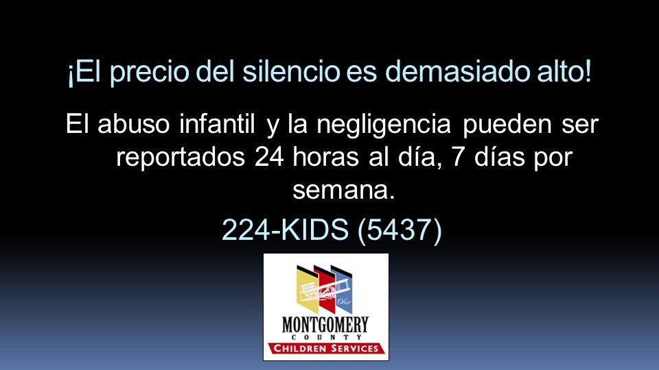 ¡El precio del silencio es demasiado alto! El abuso infantil y la negligencia pueden ser reportados 24 horas al día, 7 días por semana. 224-KIDS (5437