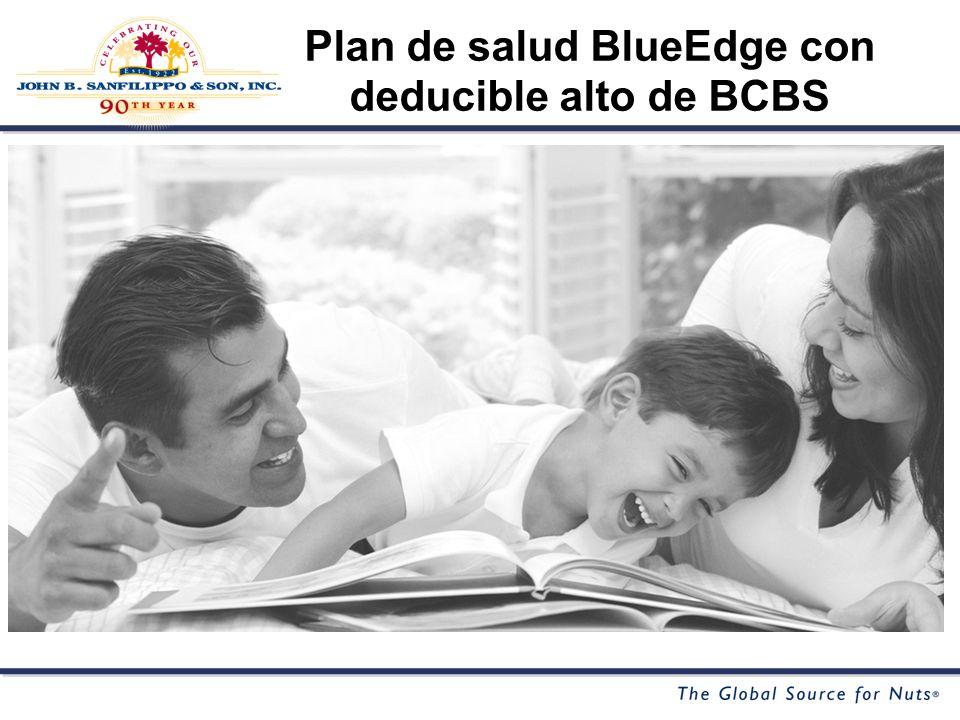 Plan de salud BlueEdge con deducible alto de BCBS