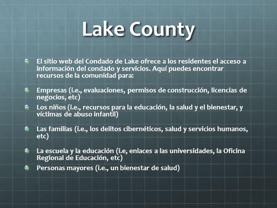 Lake County El sitio web del Condado de Lake ofrece a los residentes el acceso a información del condado y servicios. Aquí puedes encontrar recursos d