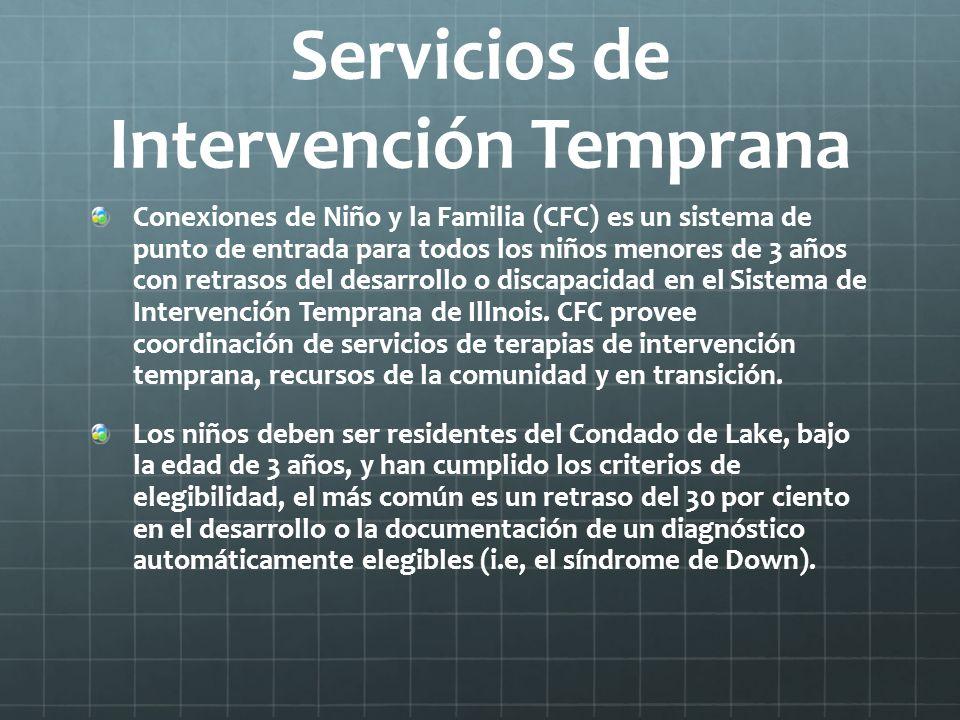 Servicios de Intervención Temprana Conexiones de Niño y la Familia (CFC) es un sistema de punto de entrada para todos los niños menores de 3 años con