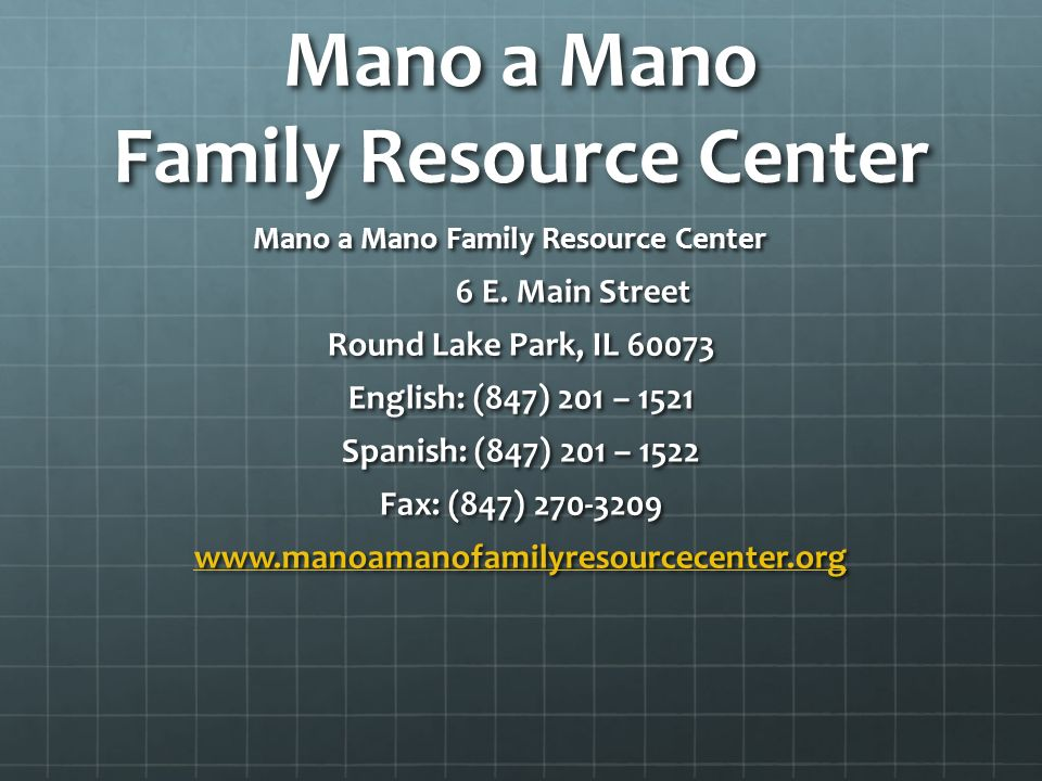 Mano a Mano Family Resource Center 6 E.