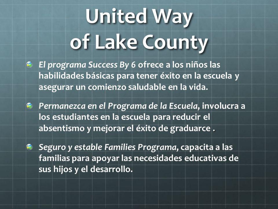 United Way of Lake County El programa Success By 6 ofrece a los niños las habilidades básicas para tener éxito en la escuela y asegurar un comienzo sa