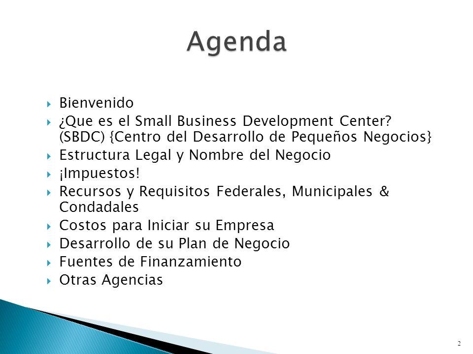 Bienvenido ¿Que es el Small Business Development Center.