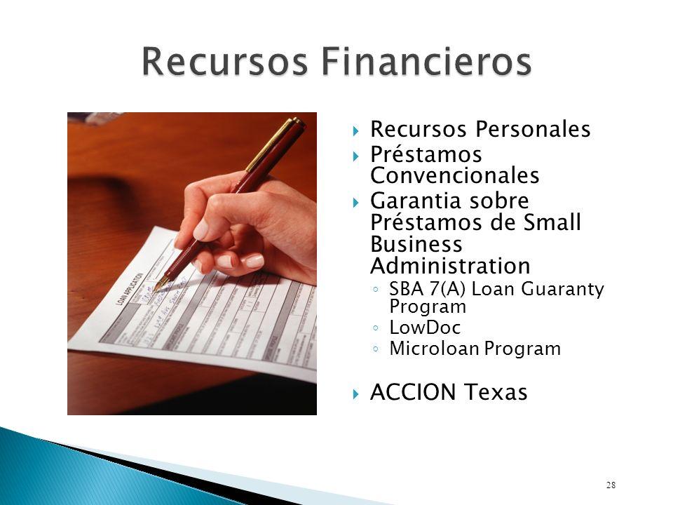 Recursos Personales Préstamos Convencionales Garantia sobre Préstamos de Small Business Administration SBA 7(A) Loan Guaranty Program LowDoc Microloan Program ACCION Texas 28