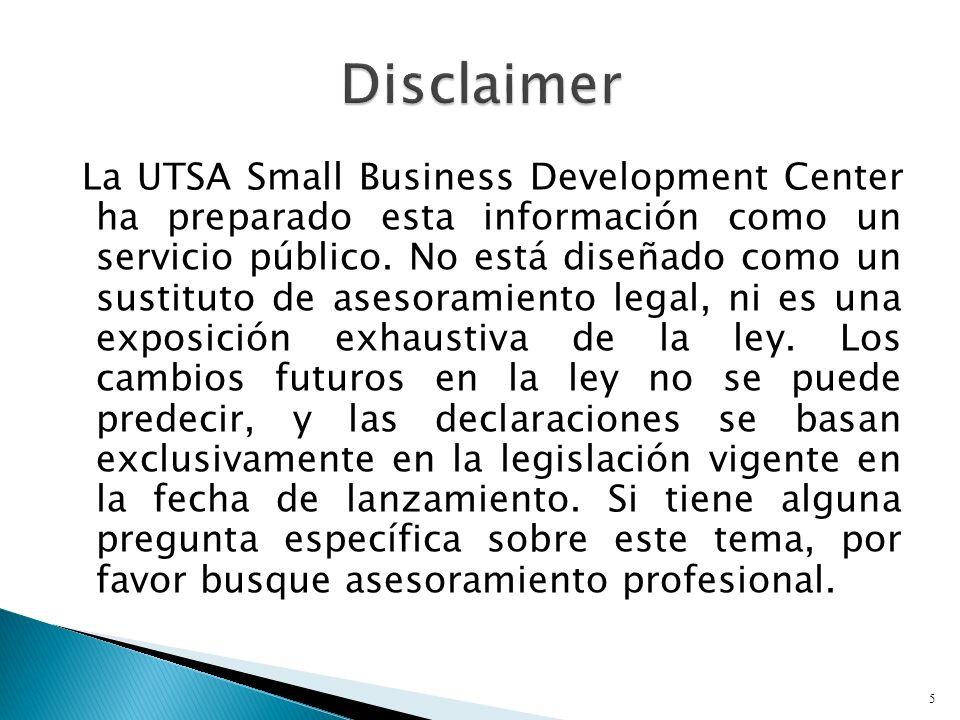 La UTSA Small Business Development Center ha preparado esta información como un servicio público.