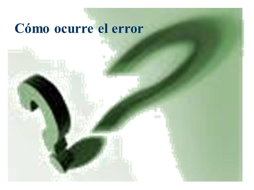 Cómo ocurreel error