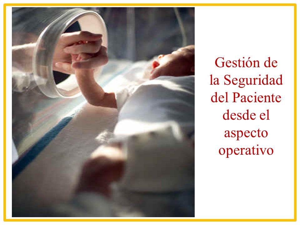 Gestión de la Seguridad del Paciente desde el aspecto operativo