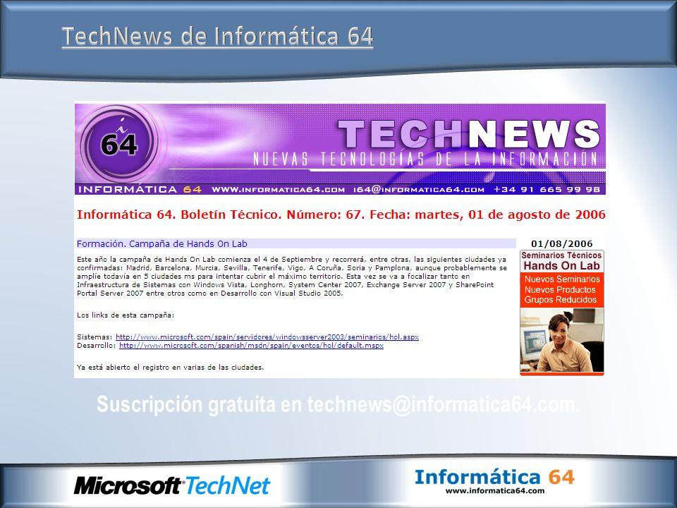 Suscripción gratuita en technews@informatica64.com.