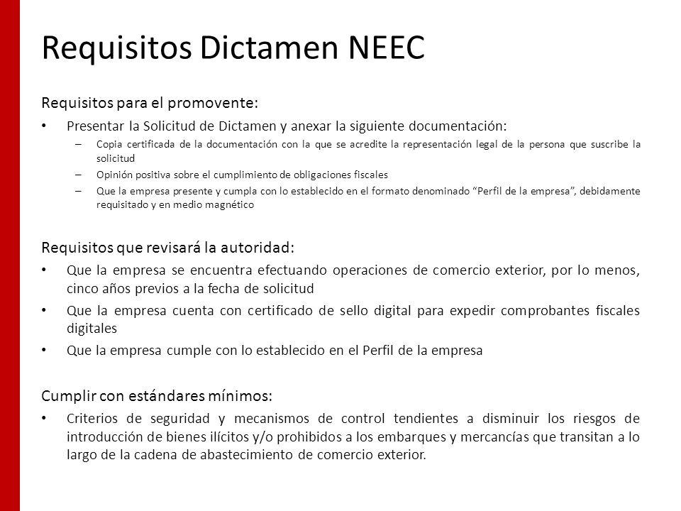 Requisitos Dictamen NEEC Requisitos para el promovente: Presentar la Solicitud de Dictamen y anexar la siguiente documentación: – Copia certificada de