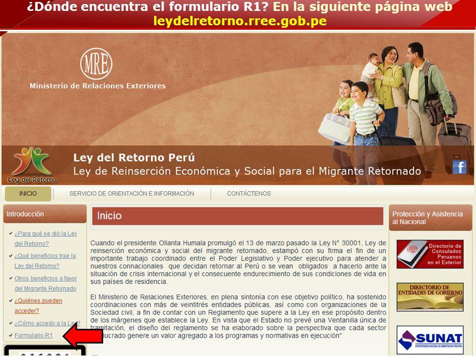 ¿Dónde encuentra el formulario R1? En la siguiente página web leydelretorno.rree.gob.pe