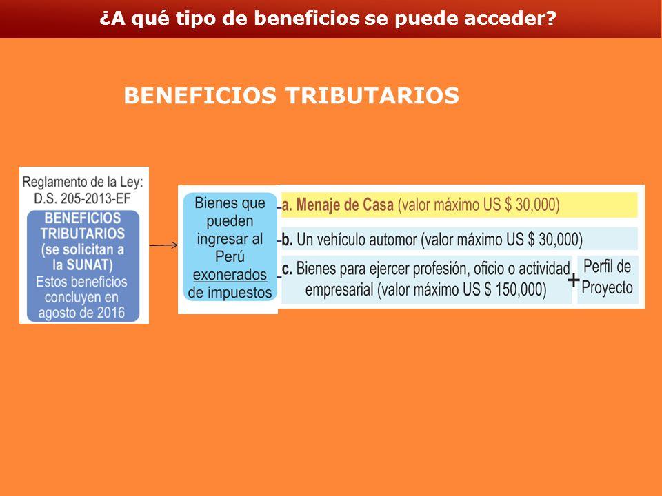 ¿A qué tipo de beneficios se puede acceder? BENEFICIOS TRIBUTARIOS