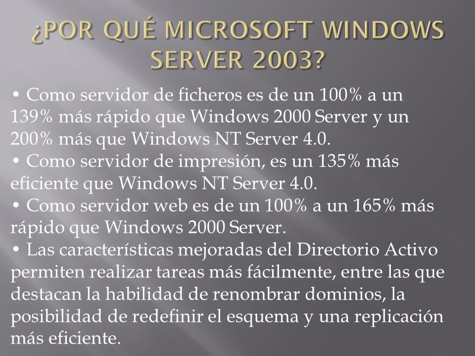 Como servidor de ficheros es de un 100% a un 139% más rápido que Windows 2000 Server y un 200% más que Windows NT Server 4.0. Como servidor de impresi