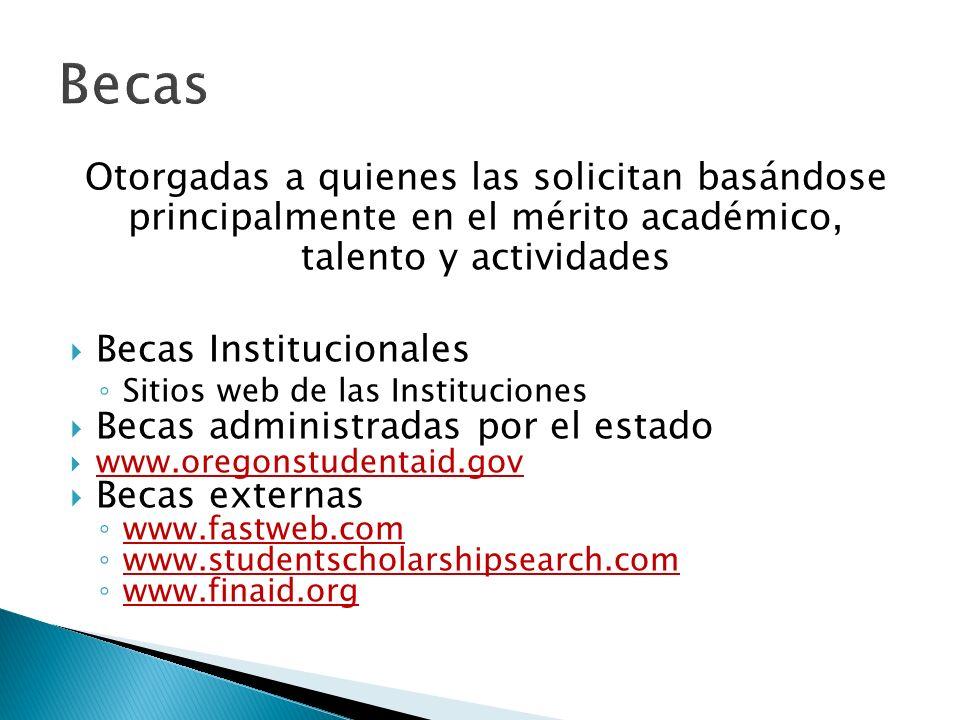 Otorgadas a quienes las solicitan basándose principalmente en el mérito académico, talento y actividades Becas Institucionales Sitios web de las Insti