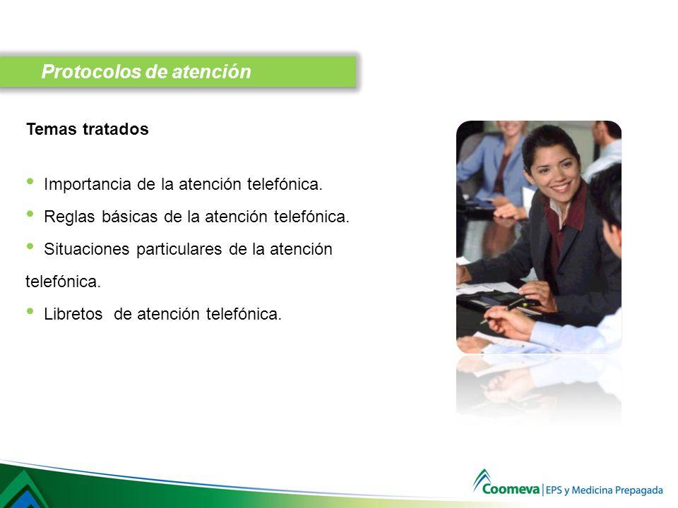 Temas tratados Importancia de la atención telefónica.