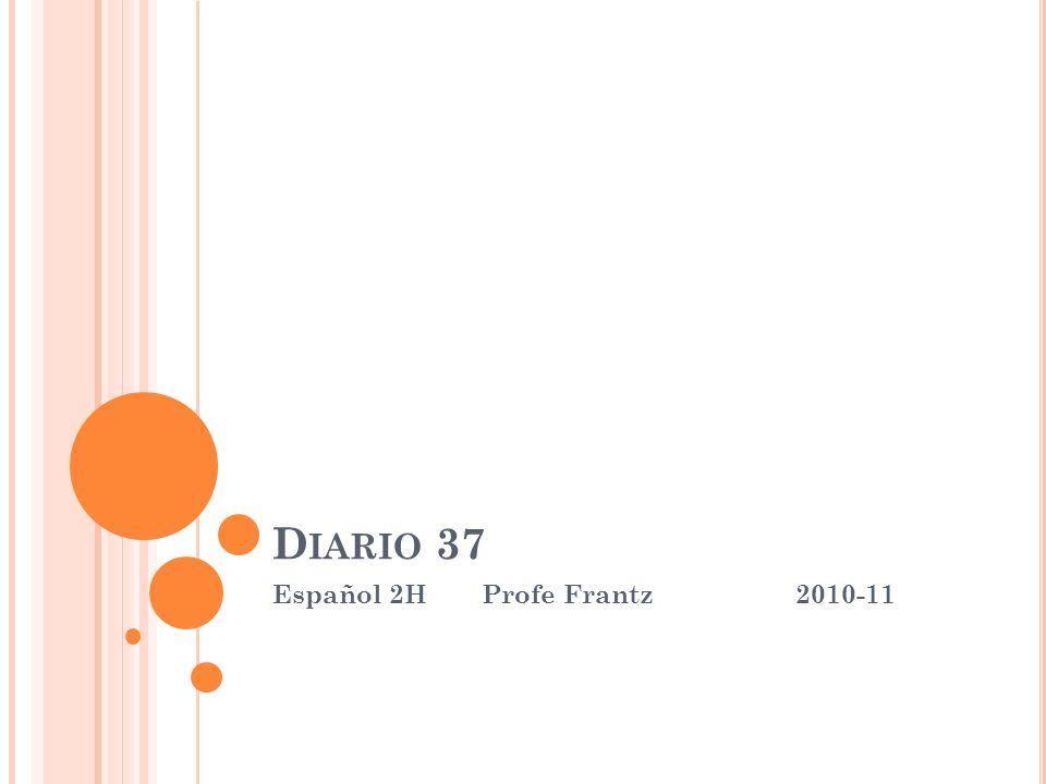D IARIO 37 Español 2HProfe Frantz2010-11