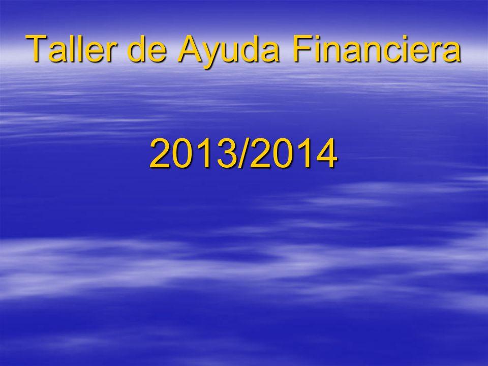 Taller de Ayuda Financiera 2013/2014