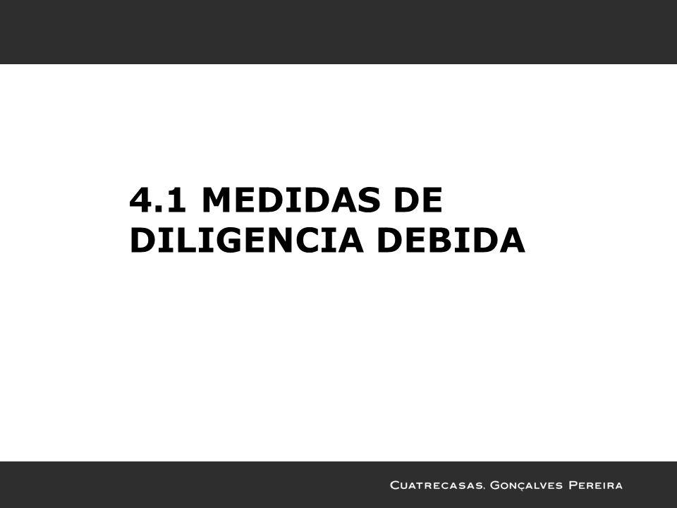 4.1 MEDIDAS DE DILIGENCIA DEBIDA