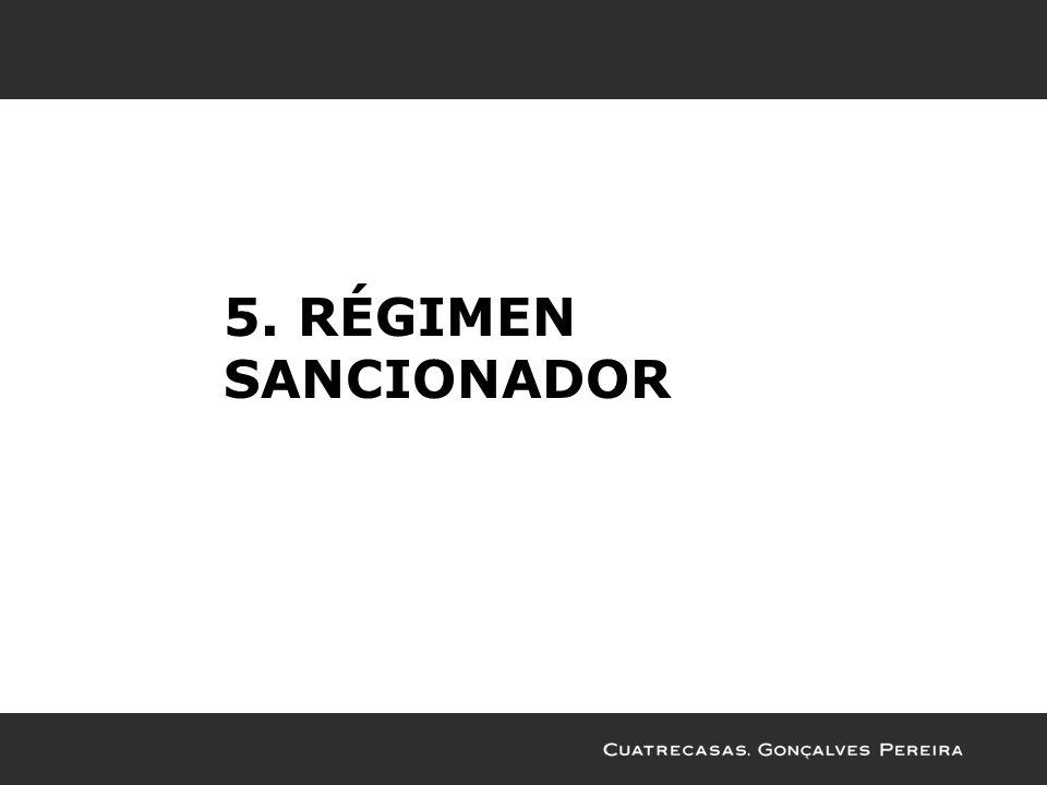 5. RÉGIMEN SANCIONADOR
